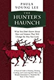 img - for The Hunter's Haunch: What You Don???t Know About Deer and Venison That Will Change the Way You Cook by Paula Young Lee (2014-09-16) book / textbook / text book
