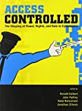 img - for Access Controlled (Information Revolution and Global Politics) by Ronald J. Deibert (2010-05-04) book / textbook / text book