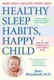 Healthy Sleep Habits, Happy Child, 4th Edition: A Step-by-Step Program...