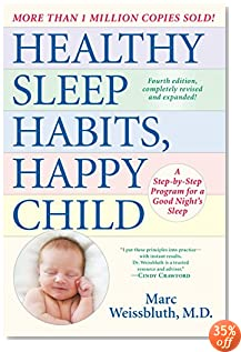 Healthy Sleep Habits, Happy Child, 4th Edition: A Step-by-Step Program for a Good Night