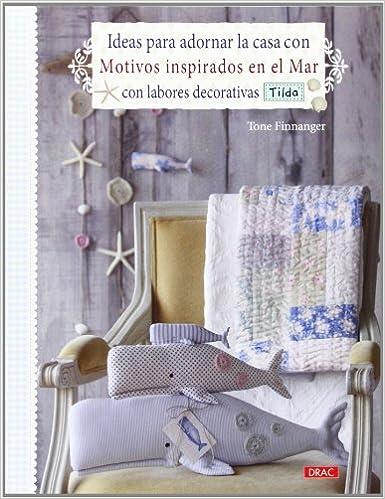 Ideas para adornar la casa con motivos inspirados en el mar con labores decorativas Tilda: FINNANGER(743760): 9788498743760: Amazon.com: Books
