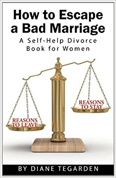 Book How to Escape a Bad Marriage- A Self Help Divorce Book for Women