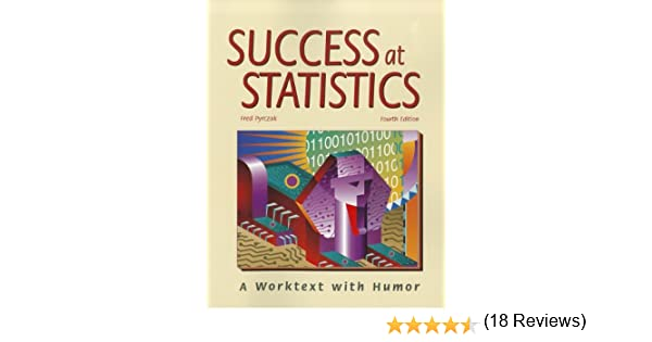Amazon.com: Success at Statistics: A Worktext with Humor ...