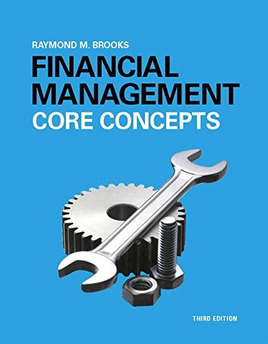 Financial Management: Core Concepts (3rd Edition) by Raymond Brooks (2015-01-18)