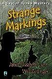 Strange Markings: A Skylar Drake Mystery