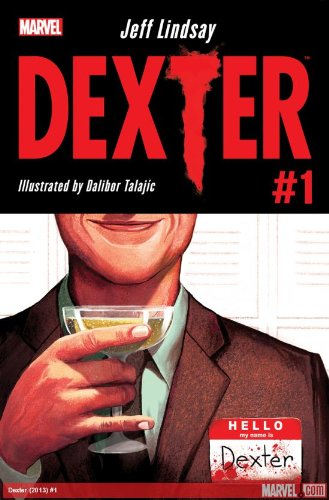 Dexter#1 First Printing Comics Based on the Showtime Series (Dexter Morgan Collectibles)