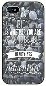 Are you going to be able to say YES to your adventure - Rocks pattern - Adventurer iPhone 5 5s Black plastic case - (Row 11-C)