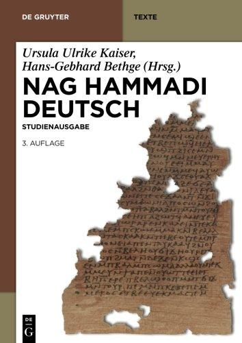 Nag Hammadi Deutsch: Studienausgabe.NHC I-XIII, Codex Berolinensis 1 und 4, Codex Tchacos 3 und 4 (de Gruyter Texte) (German Edition)