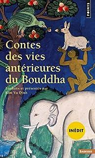 Contes des vies antérieures du Bouddha : Jataka, Vu Dinh, Kim (Ed.)