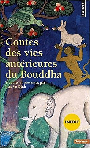 En ligne téléchargement gratuit Contes des vies antérieures du Bouddha pdf epub