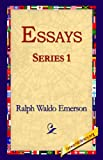 Essays Series 1, Ralph Waldo Emerson, 1595404457