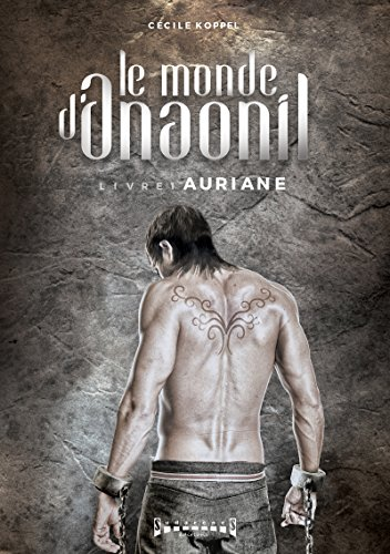 auriane-saga-fantasy-le-monde-danaonil-t-1-french-edition