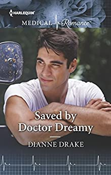 Saved by Doctor Dreamy by [Drake, Dianne]
