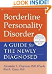 Borderline Personality Disorder: A Gu...