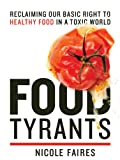 Food Tyrants, Nicole Faires, 1616088656