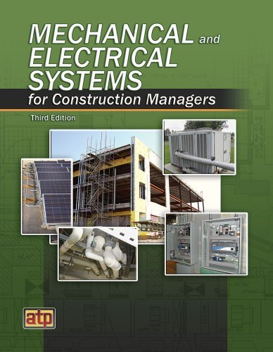 Mechanical and Electrical Systems for Construction Managers by ATP Staff (2013-02-12)