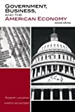 Government, Business, and the American Economy, Robert Langran, Martin Schnitzer, 0742553248