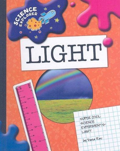Download Light: Super Cool Science Experiments (Science Explorer) ebook