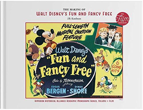 The Making of Walt Disney's Fun and Fancy Free