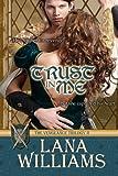 Trust in Me, Lana Williams, 148018232X
