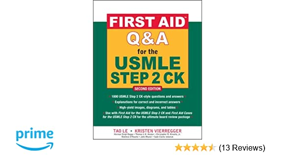 First aid qa for the usmle step 2 ck second edition first aid first aid qa for the usmle step 2 ck second edition first aid usmle tao le kristen vierregger 9780071625715 amazon books malvernweather Image collections
