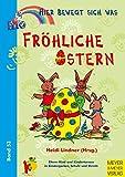 Hier bewegt sich was, Bd.53, Fröhliche Ostern