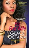 His First Wife, Grace Octavia, 0758218508