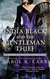 India Black and the Gentleman Thief (A Madam of Espionage Mystery) by Carol K. Carr (2014-02-04) by  Carol K. Carr in stock, buy online here
