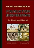 The Art and Practice of Foundation Engineering 9789944055215