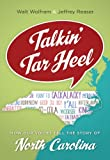 Talkin' Tar Heel: How Our Voices Tell the Story of North Carolina