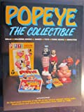 img - for Popeye, the Collectible: Dolls, Coloring Books, Games, Toys, Comic Books, Animation book / textbook / text book