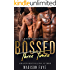 Bossed Three Times: A Dark MFMM Romance
