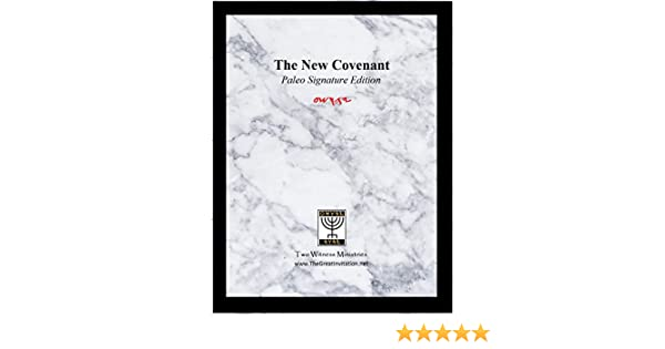 The new covenant paleo signature edition the standard restored standard restored revealing yahwehs salvation to mankind kindle edition by mark w corneillie religion spirituality kindle ebooks amazon fandeluxe Choice Image