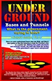 UNDERGROUND BASES and TUNNELS, Richard Sauder, 1939149266