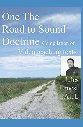 On The Road of Sound Doctrine