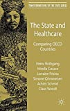 img - for The State and Healthcare: Comparing OECD Countries (Transformations of the State) book / textbook / text book