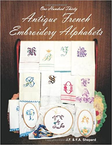 Download One Hundred Thirty Antique French Embroidery Alphabets PDF, azw (Kindle), ePub, doc, mobi