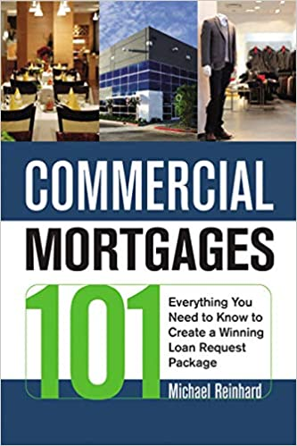 Commercial Mortgages 101: Everything You Need to Know to