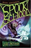 Lair of the Mothman (Spook School) by Pete Johnson (2009-09-07)