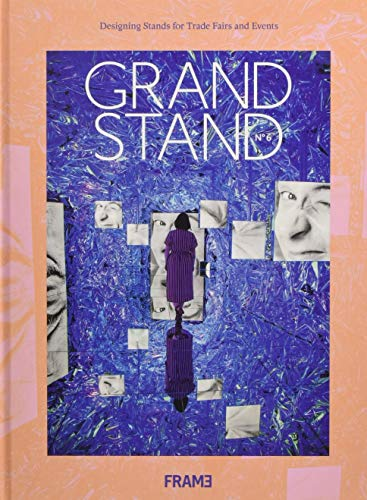Grand Stand 6: Designing Stands for Trade Fairs and Events -