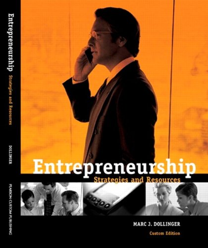Entrepreneurship: Strategies and Resources Custom Edition