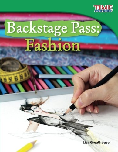 Backstage Pass: Fashion (TIME FOR KIDS® Nonfiction Readers)