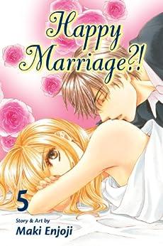 Happy Marriage?!, Vol. 5 by [Enjoji, Maki]