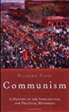 Front cover for the book Communism: A History by Richard Pipes
