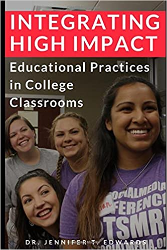 Book Integrating High-Impact Educational Practices in College Classrooms