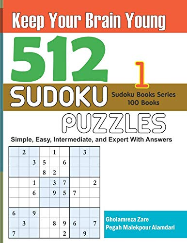 Pdf Humor Keep Your Brain Young: 512 Sudoku Puzzles - Simple, Easy, Intermediate, and Expert With Answers (Sudoku Books Series - 100 books)