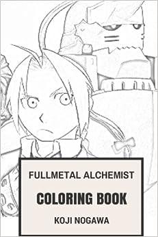 Fullmetal Alchemist Coloring Book Japan Manga And Alchemy Heartwarming Edward Alphonse Eric Inspired Adult