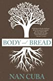 Body and Bread, Nan Cuba, 1938126068