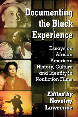 Search : Documenting the Black Experience: Essays on African American History, Culture and Identity in Nonfiction Films