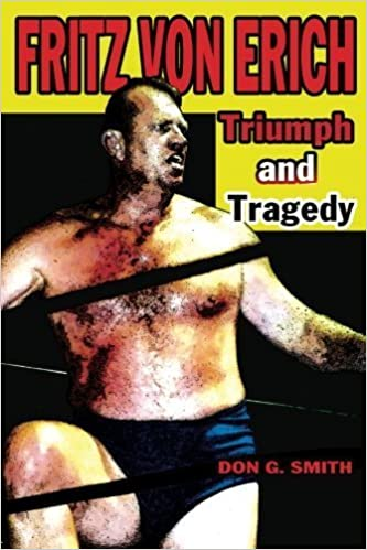 Book Fritz Von Erich: Triumph and Tragedy by Donald G. Smith (2012-01-04)